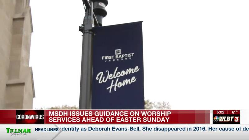 MSDH issues last-minute guidelines for worship services ahead of Easter Sunday