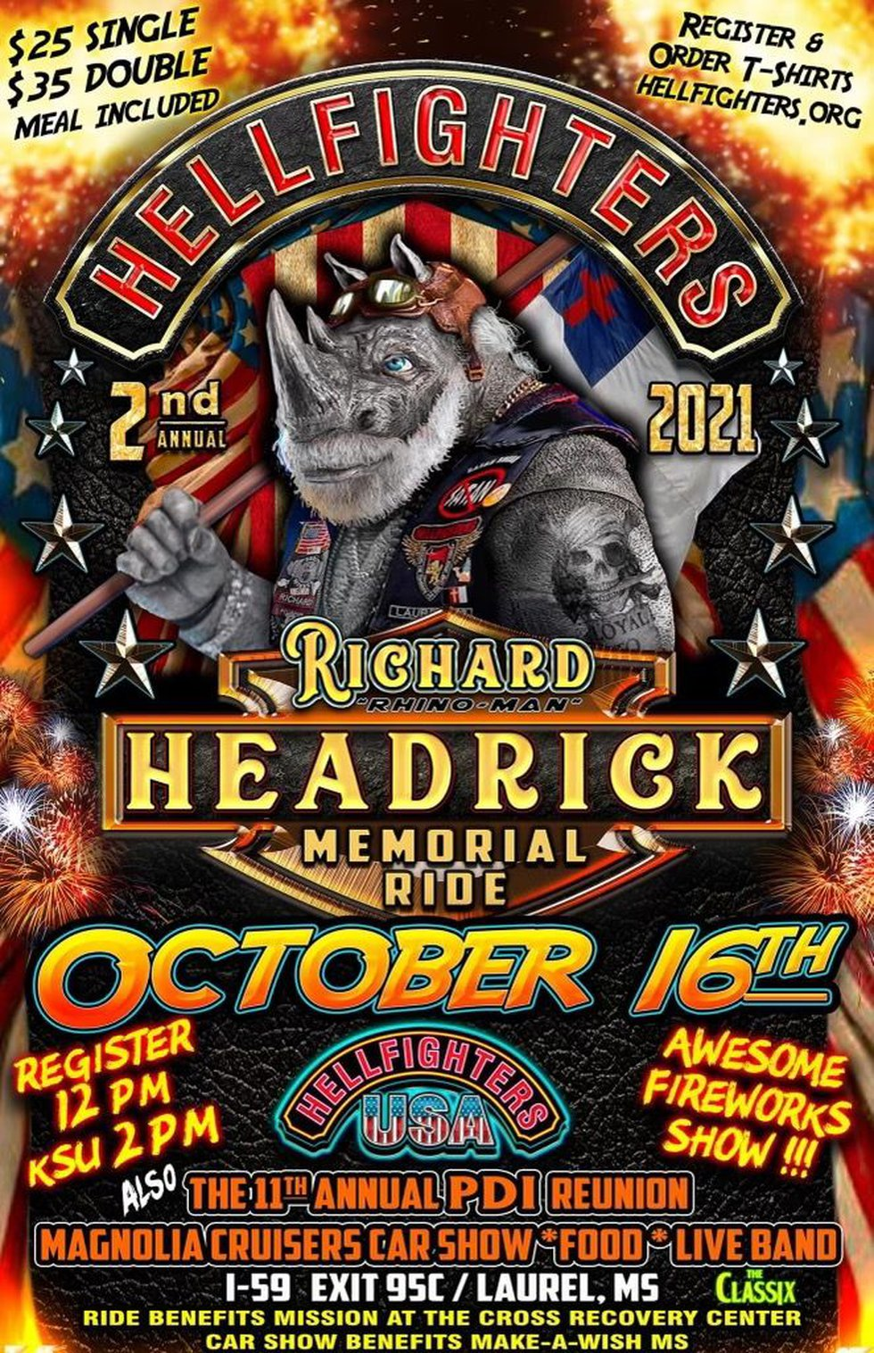 The Hellfighters Richard Headrick Memorial Ride is a benefit ride hosted by Hellfighters...
